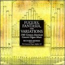 Fugues, Fantasia, and Variations - 19th Century American Organ Works by Richard Morris, Dudley Buck, John Knowles Paine, Horatio Parker and W. Eugene Thayer