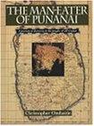 Man-Eater Of Punanai