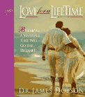 Love for a Lifetime: Building a Marriage That Will Go the Distance, JAMES C. DOBSON