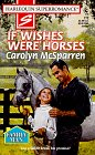 If Wishes Were Horses, Carolyn McSparren