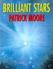 BRILLIANT STARS (0304349720) by PATRICK MOORE
