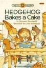 Hedgehog Bakes a Cake (Bank Street Level 2*)