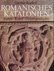 Romanisches Katalonien: Kultur - Kuns...