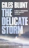 The Delicate Storm (French Edition) (0007115784) by Blunt, Giles