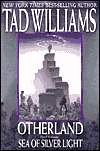 Otherland Sea of Silver Light ([Otherland 4], 4, 4th, Fourth, Final) (0641645473) by Williams,Tad