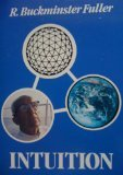 Intuition (0915166208) by Richard Buckminster Fuller