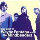 Wayne Fontana - The Best of Wayne Fontana & The Mindbenders - Zortam Music