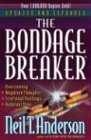 The Bondage Breaker® (0736902414) by Anderson, Neil T.