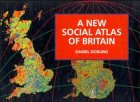 A New Social Atlas of Britain (0471948683) by Dorling, Daniel