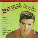Ricky Nelson - Lonesome Town All-Time Greatest Hits - Zortam Music