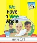 We Have a Wee Whale