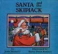 img - for Santa and the Skipjack book / textbook / text book