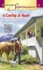 img - for A Cowboy at Heart (Harlequin Superromance No. 1184) book / textbook / text book
