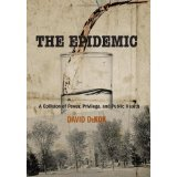 img - for Epidemic: A Collision Of Power, Privilege, And Public Health [HARDCOVER] [2011] [By David Dekok] book / textbook / text book