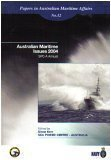 img - for Australian Maritime Issues 2004 (SPC-A Annual, No. 12) (Papers in Australian Maritime Affairs) book / textbook / text book