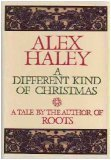 A Different Kind of Christmas, ALEX HALEY