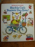 Huckle Cat's Busiest Day Ever (0679841881) by Scarry, Richard