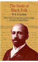 Souls of Black Folk & Southern Horrors and Other Writings & Up from Slavery (The Bedford Series in History and Culture), by W. E. B. Duboi