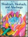 img - for The Story of Shadrach, Meshach, and Abednego book / textbook / text book