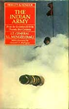 The Indian Army by Lt General S L Menezes