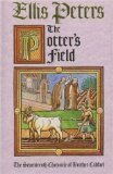 The Potter's Field: The Seventeenth Chronicle of Brother Cadfael (0708848451) by Ellis Peters