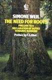 The Need for Roots: Prelude to a Declaration of Duties Towards Mankind (Ark Paperbacks) (0744800587) by Weil, Simone