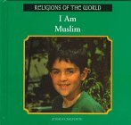 img - for I Am Muslim (Religions of the World) by Jessica Chalfonte (2003-01-02) book / textbook / text book