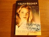 The Truth Seeker (The O'Malley Series #3) (0739418440) by Dee Henderson