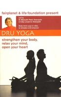 Dru Yoga: Body-mind Yoga to Relax, Re-energise & Empower