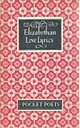 img - for Elizabethan Love Lyrics book / textbook / text book