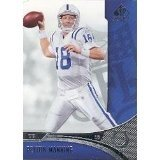 Peyton Manning Indianapolis Colts 2006 SP Authentic Football Card #37