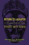 Return to Laughter: An Anthropological Novel (The Natural...