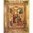 echange, troc Christian-Martin Diebold - Le Livre de Kells: Une Introduction Illustraee au Manuscrit du Trinity College, Dublin