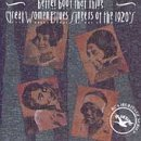 Better Boot That Thing - Great Women Blues Singers Of The 1920's by Various Artists