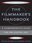The Filmmaker's Handbook 2008: A Comprehensive Guide for...