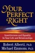 Your Perfect Right: Assertiveness and Equality in Your...