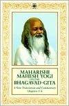 Maharishi Mahesh Yogi on the Bhagavad-gita: A New Translation and Commentary with Sanskrit Text: Chapters 1-6