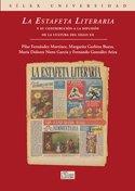 La Estafeta Literaria y su contribución a la difusión de la cultura del el siglo xx (Universidad (silex))