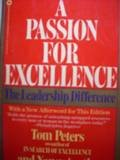 A passion for excellence: The leadership difference (0446383481) by Peters, Thomas J