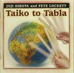 Joji Hirota & Pete Lockett Joji Hirota & Pete Lockett - Taiko to Tabla