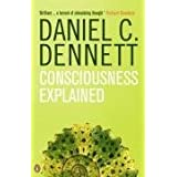 Consciousness Explained (Penguin Science)by Daniel C. Dennett