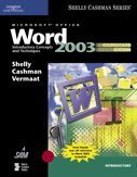 Microsoft Office Word 2003: Introductory Concepts and Techniques, CourseCard Edition (Shelly Cashman)