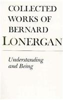 Image for publication on Understanding and Being: The Halifax Lectures on Insight (Collected Works of Bernard Lonergan)