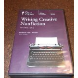 Writing Creative Nonfiction (Great Courses) (Teaching Company) (Course Number 2154 Audio CD)