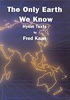 img - for ONLY EARTH WE KNOW, THE - Fred Kaan Fred Kaan - Song Book book / textbook / text book