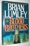 Blood Brothers (0312853572) by Lumley, Brian