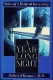 A Year-long Night (0670817775) by Robert Klitzman