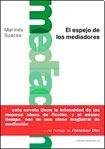 img - for El espejo de los mediadores book / textbook / text book