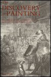 The Discovery of Painting: The Growth of Interest in the Arts in England, 1680-1768 (Studies in British Art) (0300038291) by Pears, Iain