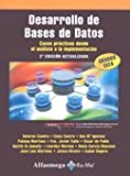 img - for Desarrollo de Bases de Datos. Casos pr cticos desde el an lisis a la implementaci n 2  edici n actualizada. (Spanish Edition) book / textbook / text book